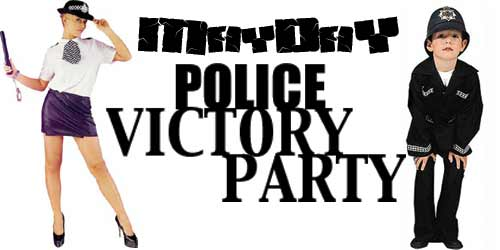 Mayday Police Victory Party